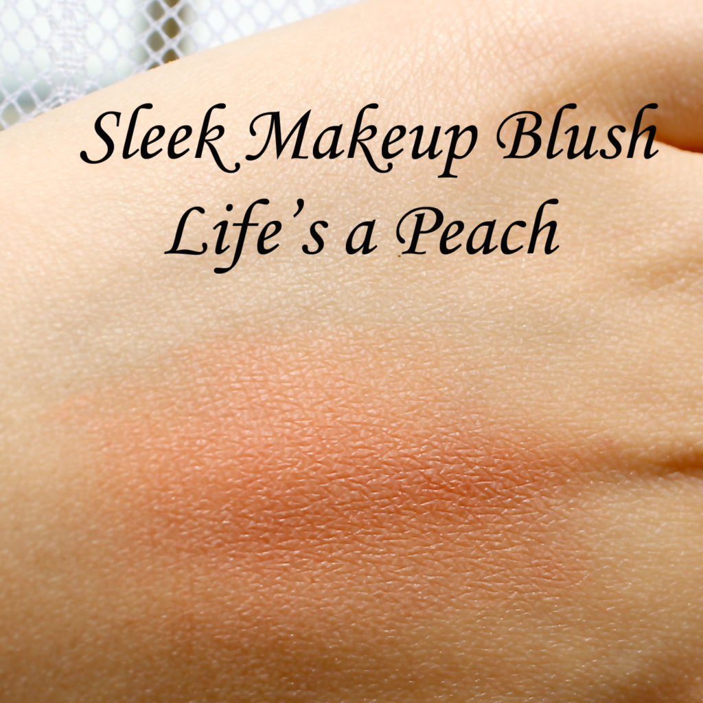 Sleek Makeup Blush in Life's a Peach Review and Swatches