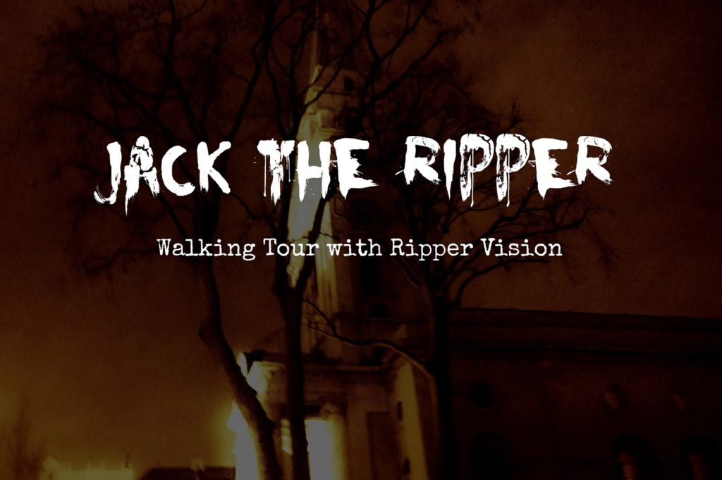 Jack the Ripper Walking Tour with Ripper Vision London - Review
